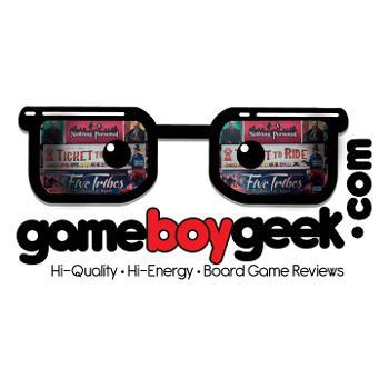 Game Boy Geek - Hi Quality - Hi Energy Board Game Reviews
