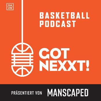 Got Nexxt – Der NBA und Basketball Podcast von DAZN
