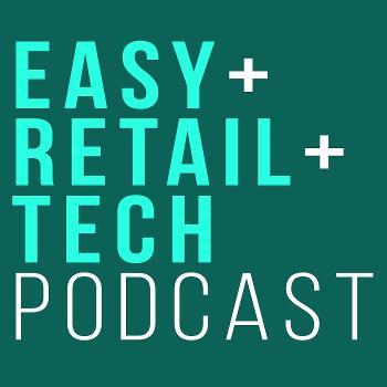 easyretailtech podcast