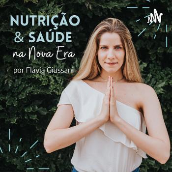 Flavia Giussani | Nutrição & Saúde na Nova Era