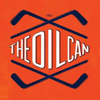 The Oil Can - A show about the Edmonton Oilers