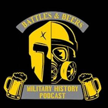 Battles and Beers: World Military History of Wars