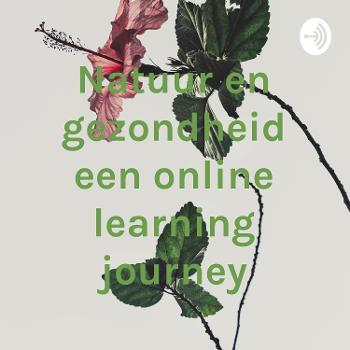 Natuur en gezondheid een online learning journey