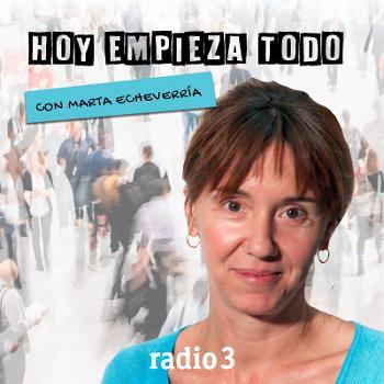 Hoy empieza todo con Marta Echeverría