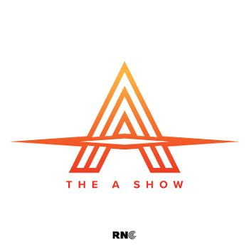 The A Show on RNC RADIO