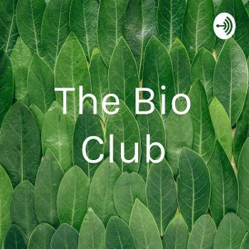 The Bio Club