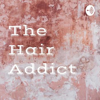 The Hair Addict