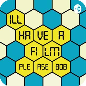 I'll have a film please, Bob