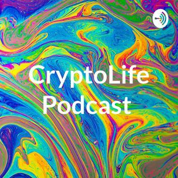 CryptoLife Podcast