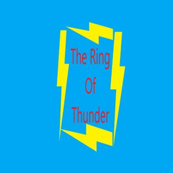 The Ring of Thunder