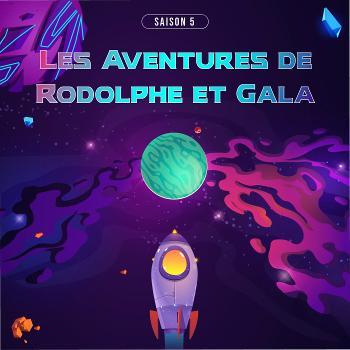 Les Aventures de Rodolphe et Gala (Histoires pour enfants)
