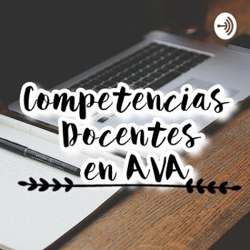 COMPETENCIAS DOCENTES EN AVA