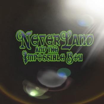 Neverland and the Impossible Boy