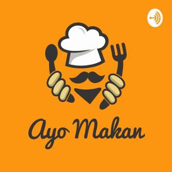 Ayo Makan Podcast