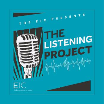The EIC Listening Project