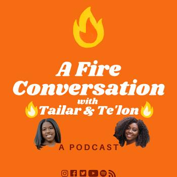 A Fire Conversation with Tailar & Te'lon