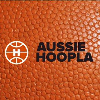 Aussie Hoopla NBL & NBA Podcast