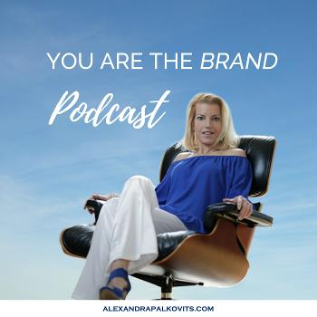 You are the brand - Podcast