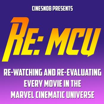 Re: MCU - Rewatching the Marvel Cinematic Universe