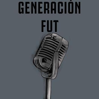 Generación FUT
