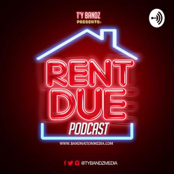 Rent Due Podcast