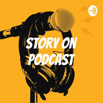 Story On Podcast
