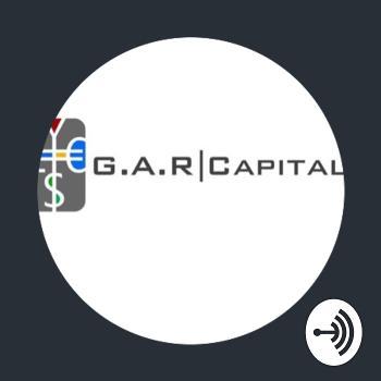G.A.R Capital Podcast