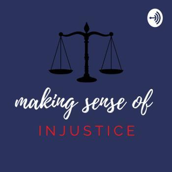 Making Sense of Injustice
