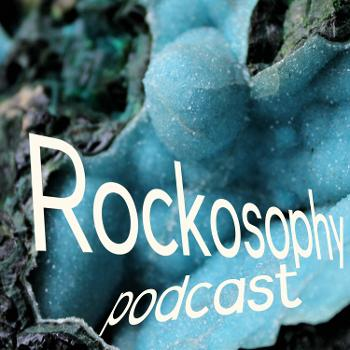 Rockosophy Podcast