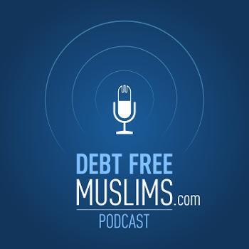 DebtFreeMuslims Podcast