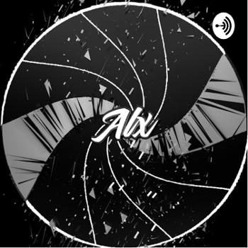 Alx Official Podcast