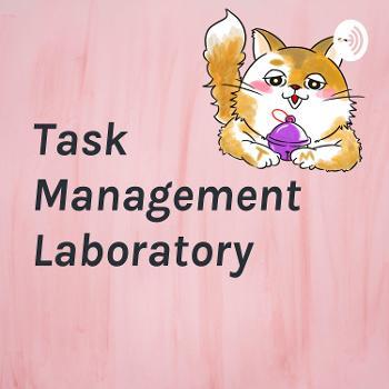 ?????????Task Management Laboratory?