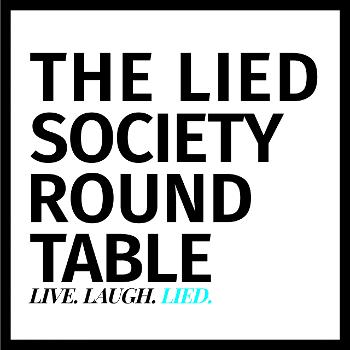 The Lied Society Round Table