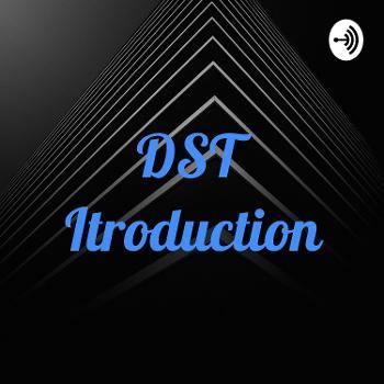 DST Itroduction