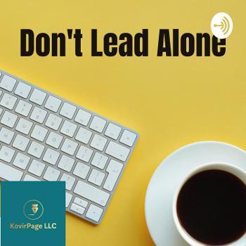 Don't Lead Alone