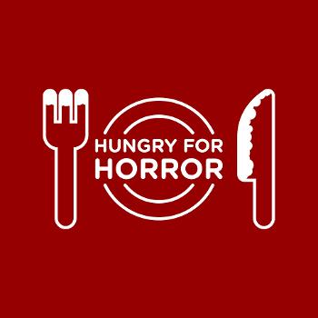 Hungry for Horror
