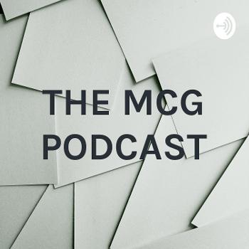 THE MCG PODCAST