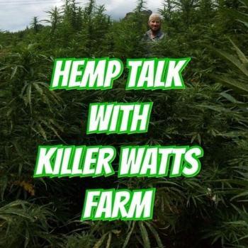 Hemp Talk With Killer Watts Farm