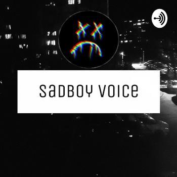 SadBoy Voice