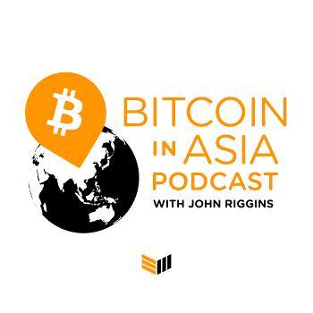 Bitcoin In Asia - Bitcoin Magazine