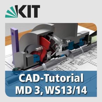 CAD tutorial in Mechanical Design, WT13/14
