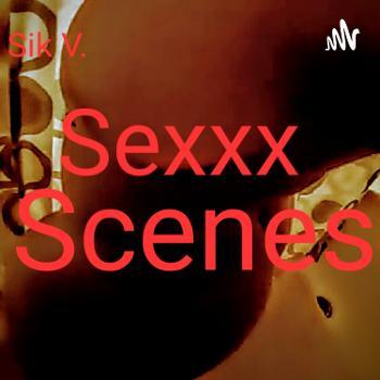 Sik V's Sexxx Scene