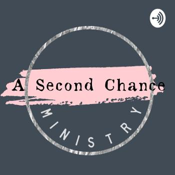 A Second Chance Ministry