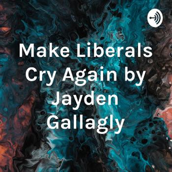 Weekly Podcast with Jayden Gallagly