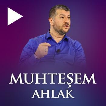 Muhte?em Ahlak   Muhammed Emin Y?ld?r?m