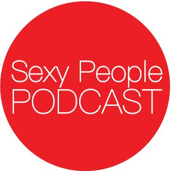 Sexy People Podcast