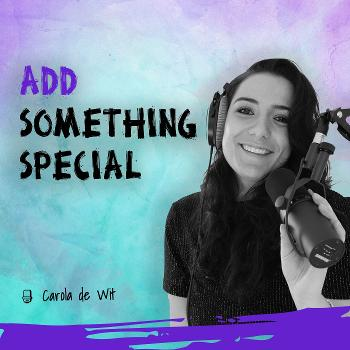 ADD Something Special