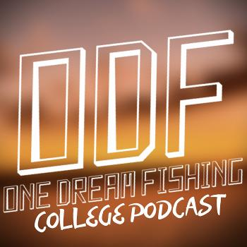 ODF College Fishing Podcast