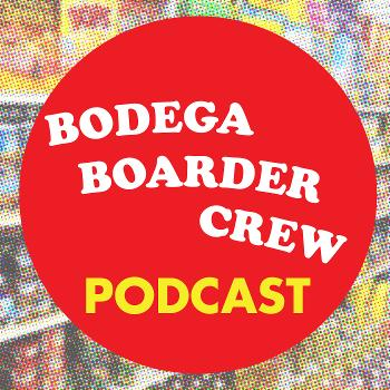 Bodega Boarder Crew Podcast - Surf Podcast