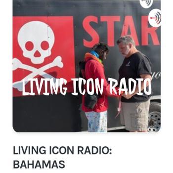 LIVING ICON RADIO: BAHAMAS??